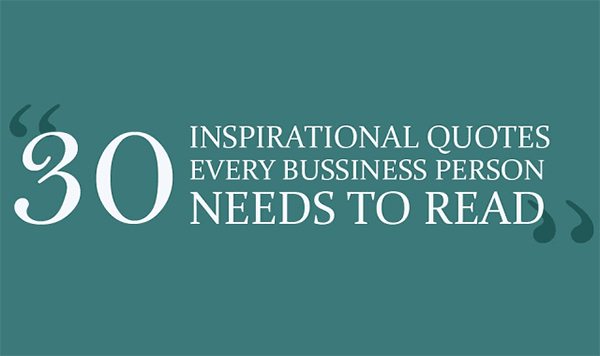 30 inspirational quotes every business owner needs to read